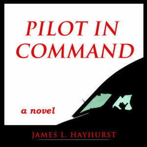 Pilot in Command book by James Hayhurst